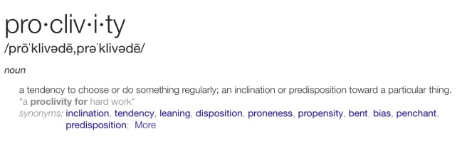 Definition: Proclivity